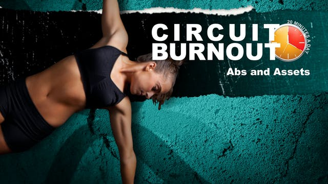 Circuit Burnout 30 Abs and Assets