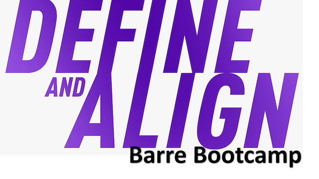 Define and Align - Barre Bootcamp