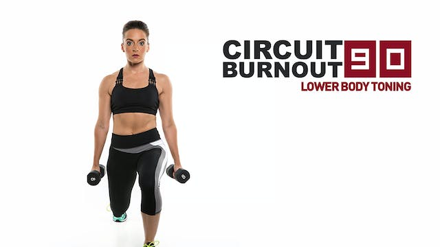 Circuit Burnout 90 Lower Body Toning