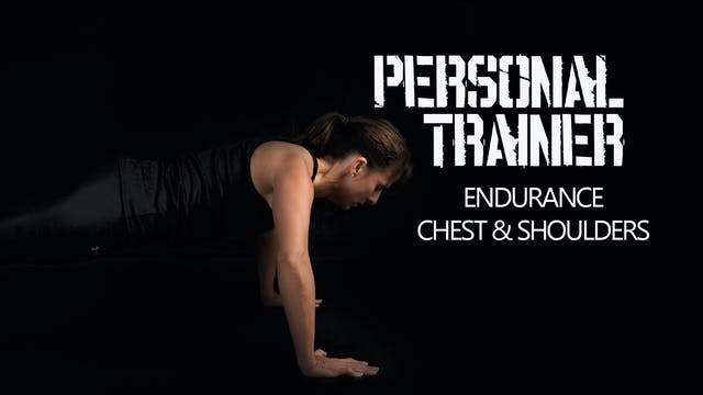 Personal Trainer Endurance Chest & Sh...