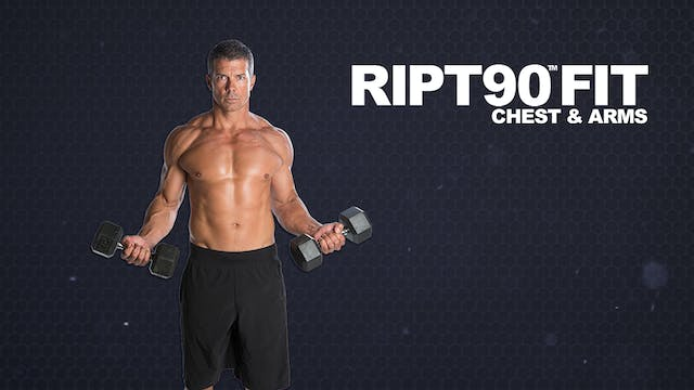 RIPT90 FIT Chest & Arms