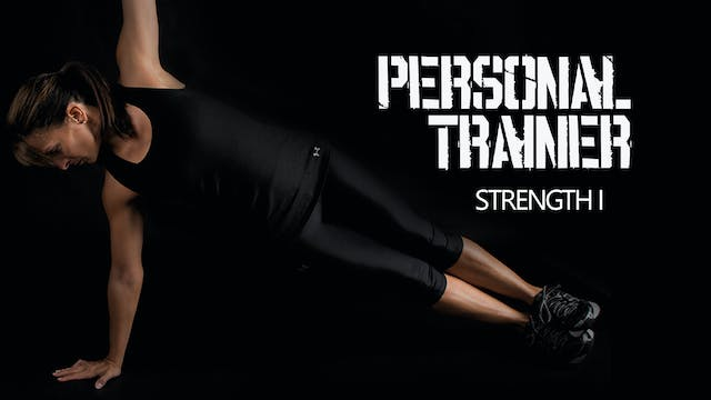 Personal Trainer Strength I