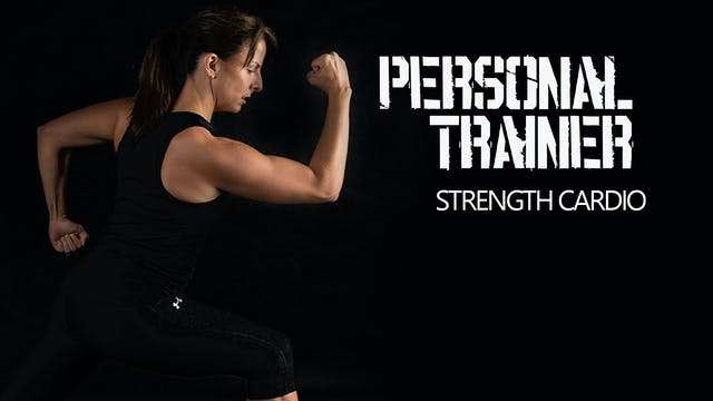 Personal Trainer Strength Cardio