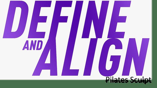 Define & Align - Pilates Sculpt