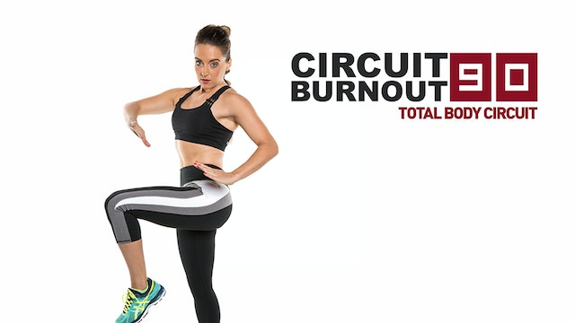Circuit Burnout 90 Total Body Circuit