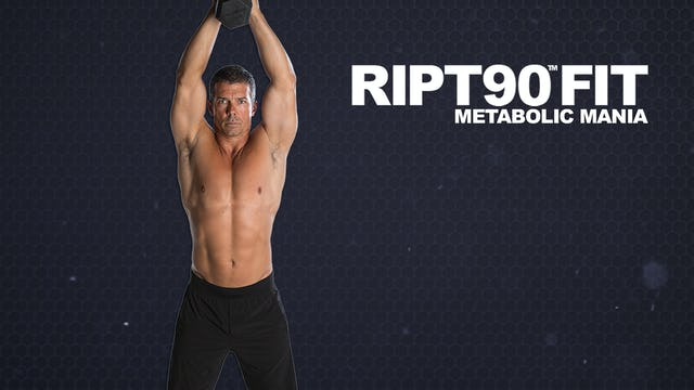 RIPT90 FIT Metabolic Mania