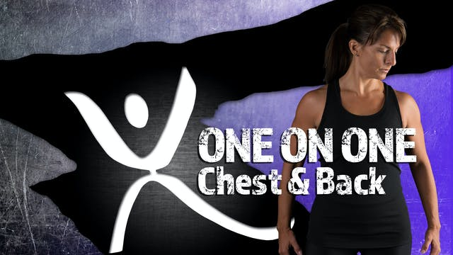 One on One Chest and Back - Stephanie...