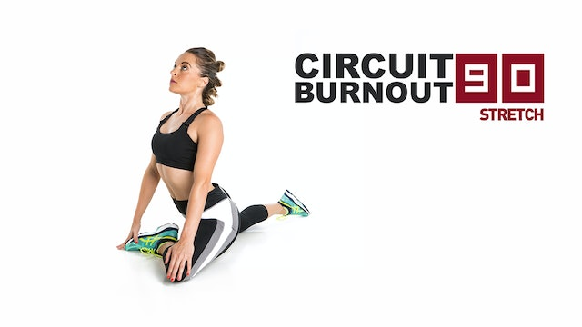 Circuit Burnout 90 Stretch