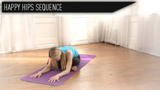 Happy Hips Sequence - Kristin McGee Yoga