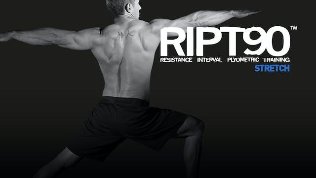 RIPT90 Stretch