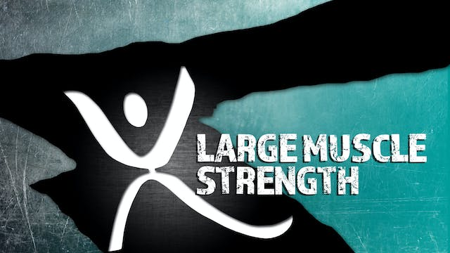 XTRAINFIT.TV Large Muscle Strength