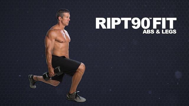 RIPT90 FIT Abs & Legs