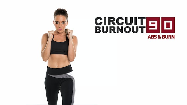Circuit Burnout 90 Abs and Burn