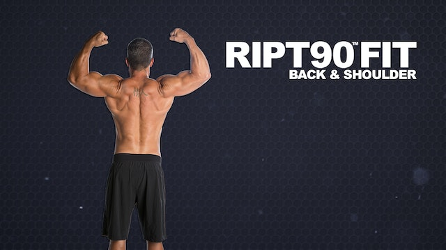 RIPT90 FIT Back and Shoulders