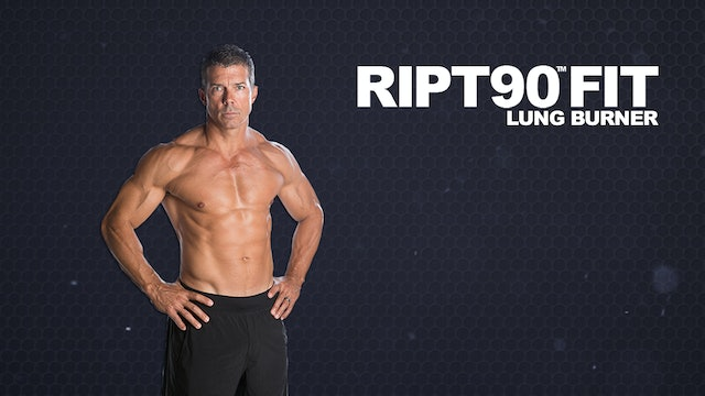RIPT90 FIT Lung Burner