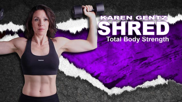 Shred Total Body Strength