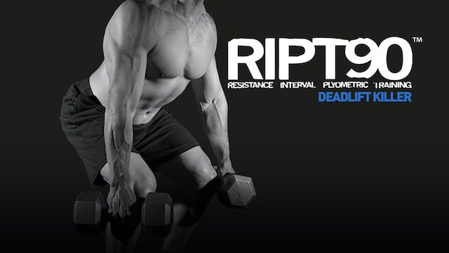 RIPT90 Dead Lift Killer