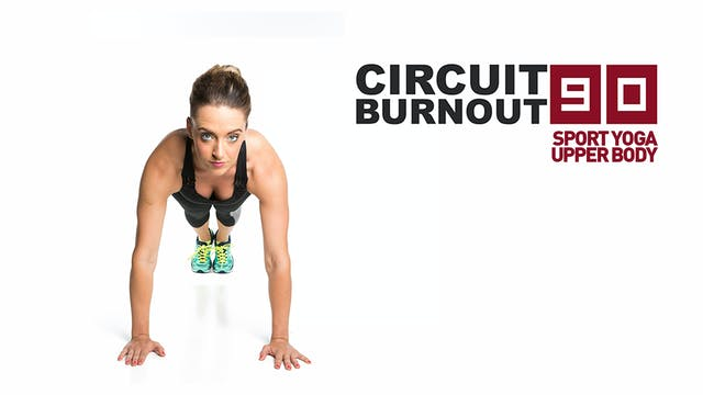 Circuit Burnout 90 Sport Yoga Upper Body