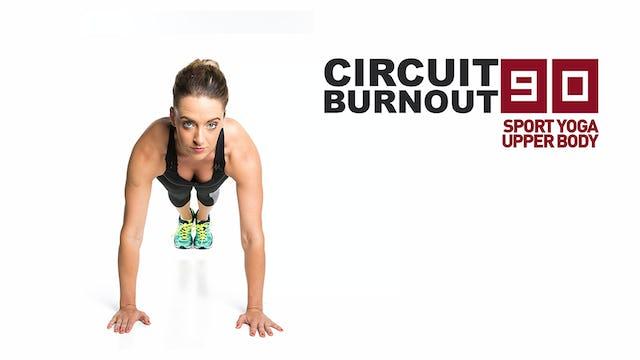 Circuit Burnout 90 Sport Yoga Upper Body