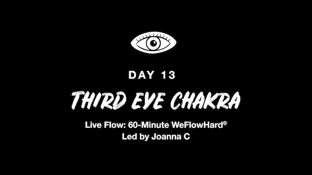 LIVE: THE ENERGY SERIES | THIRD EYE CHAKRA WEFLOWHARD® WITH JOANNA C