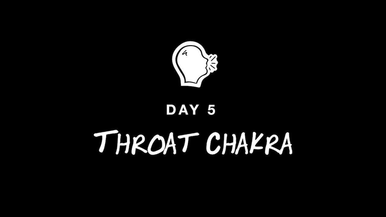 DAY 5: THROAT CHAKRA