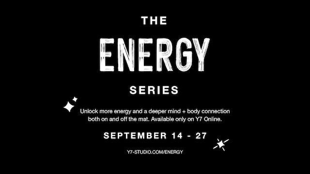 THE ENERGY SERIES | SEPTEMBER 14 – 27