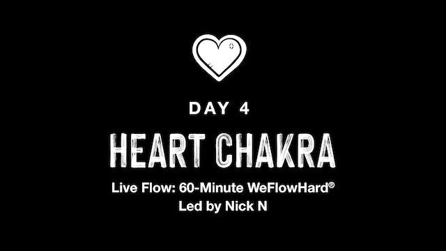 LIVE: THE ENERGY SERIES | HEART CHAKRA WEFLOWHARD® WITH NICK N