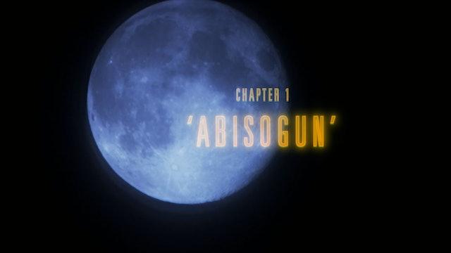 Chapter 1 - Abisogun