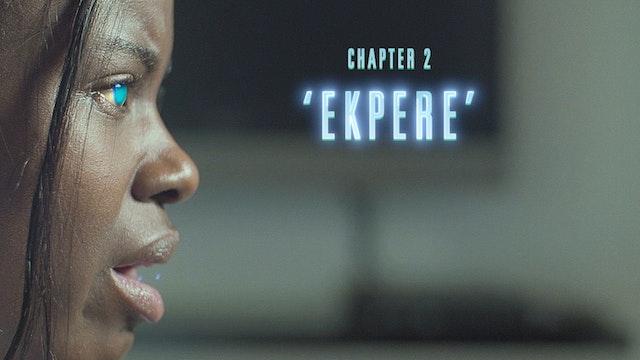 Chapter 2 - Ekpere