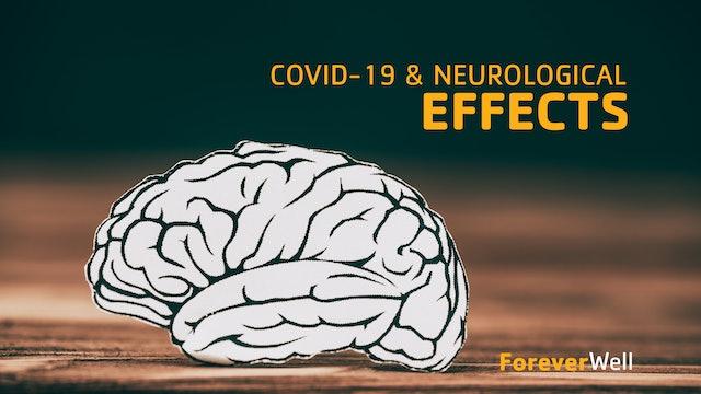 COVID-19 & Neurological Effects