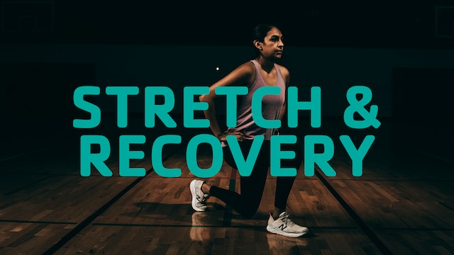 Stretch and Recovery