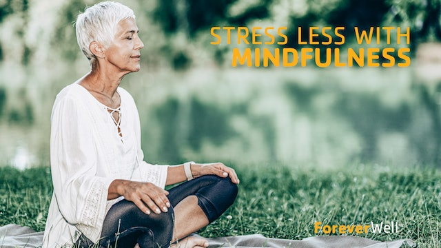 Stress Less with Mindfulness 2
