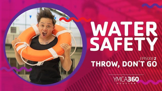 Throw, Don't Go #WaterSafety