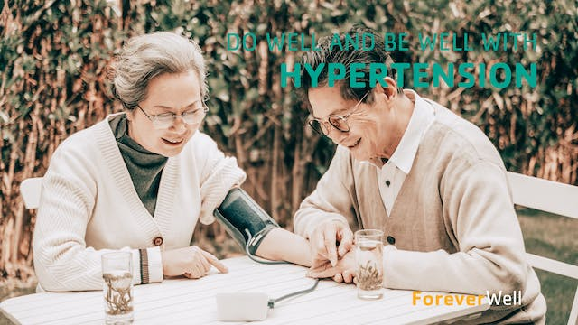 Do Well and Be Well with Hypertension