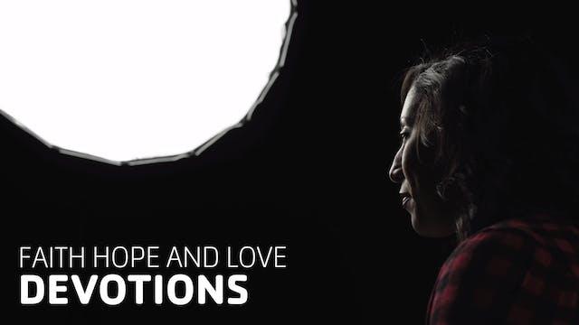 Faith, Hope, and Love - Hope