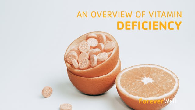 An Overview of Vitamin Deficiencies