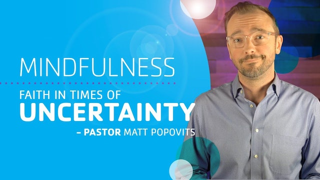 Faith in Times of Uncertainty