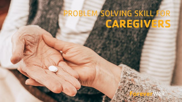 Problem Solving Skills for Caregivers
