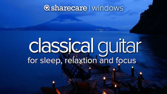 Classical Guitar for sleep & relaxation