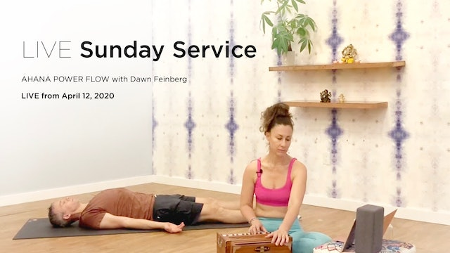 Sunday Service LIVE | April 12, 2020 Ahana Power Flow with Dawn