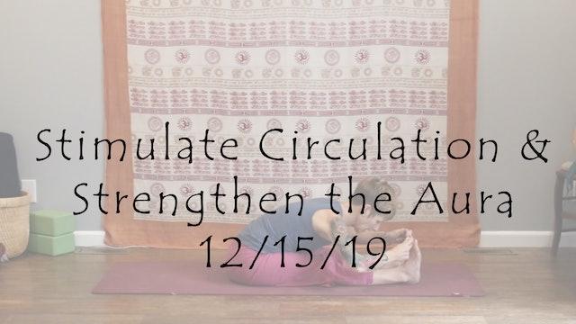 Stimulate Circulation & Strengthen the Aura – All Level (kundalini)