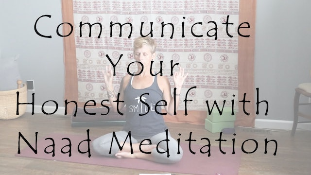 Communicate Your Honest Self with Naad Meditation – All Level
