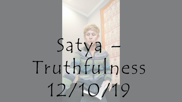 Satya – Truthfulness (Yoga Talk)