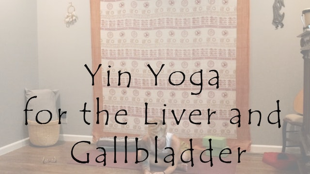 Yin Yoga for the Liver and Gallbladder – All Level