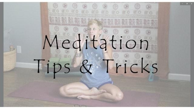 Meditation Tips & Tricks