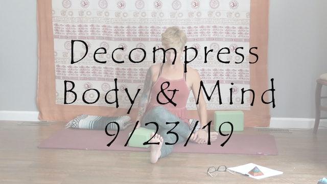Yin to Decompress Body & Mind