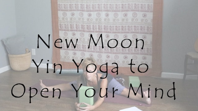New Moon Yin Yoga to Open Your Mind – All Level