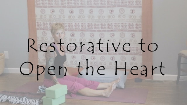 Restorative to Open the Heart