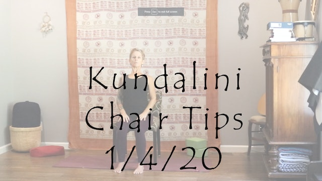 Kundalini Chair Tips