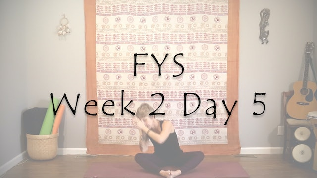 FYS Week 2 Day 5 - Feel to Flow